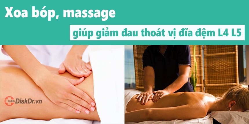 Xoa bóp massage giúp giảm đau thoát vị đĩa đệm L4 L5