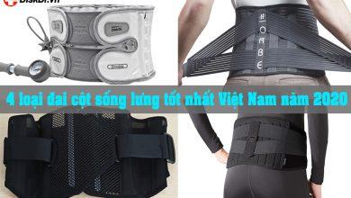 4 loại đai cột sống lưng tốt nhất Việt Nam năm 2020