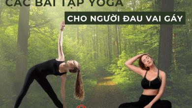 Các bài tập yoga cho người đau vai gáy